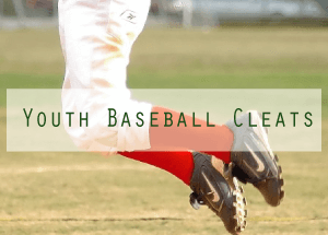 choosing the best baseball cleats for youth